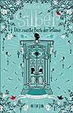 Das zweite Buch der Träume (Silber-Trilogie, Band 2)