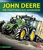 John Deere: Die Traktoren aus Mannheim