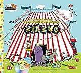 Zirkus: Ein Musikbilderbuch zum Gucken, Hören und Mitmachen