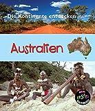 Australien: Die Kontinente entdecken (CORONA Sachbücher)