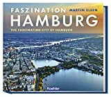 Faszination Hamburg - The fascinating city of Hamburg