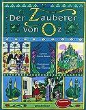 Der Zauberer von Oz.: Literaturklassiker für Kinder. Hochwertige Bilderbücher mit wunderschönen Illustrationen. Zum Vorlesen und zum Selberlesen. Für 5,00...