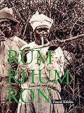Rum – Rhum – Ron
