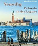 Venedig - 15 Inseln in der Lagune
