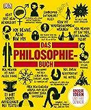 Das Philosophie-Buch: Große Ideen und ihre Denker (Big Ideas)