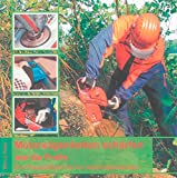 Motorsägenketten schärfen - wie die Profis: Ein Praxisbildband für den Motorsägenbesitzer (Berichte aus der Holz- und Forstwirtschaft)