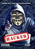 Hacker: Angriff auf unsere digitale Zivilisation