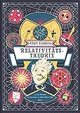 Albert Einsteins Relativitätstheorie: Von Carl Wilkinson