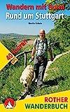 Wandern mit Hund Rund um Stuttgart: 40 Touren. Mit GPS-Daten (Rother Wanderbuch)