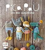 Pica Pau und ihre Häkelfreunde – Band 1: Alpaka, Panda, Otter und Co. häkeln
