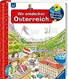 Wir entdecken Österreich (Wieso? Weshalb? Warum?, 58)