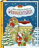 Mein schönstes Buch zur Weihnachtszeit: Für die ganze Familie