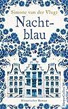 Nachtblau: Ein historischer Roman