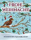 WEIHNACHTS-MALVORLAGEN: Ein Buch über das Malen (Malen) von Erwachsenen mit 30 einzigartigen Seiten zum Malen von Weihnachten: Ein tolles Weihnachtsgeschenk...