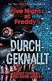 Five Nights at Freddy's: Durchgeknallt