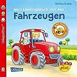 Baby Pixi 68: Mein Lieblingsbuch von den Fahrzeugen: mit Klappen und Gucklöchern (68)