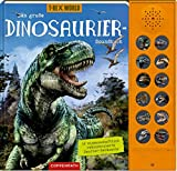 Das große Dinosaurier-Soundbuch: 12 wissenschaftlich rekonstruierte Saurier-Geräusche