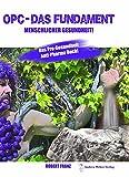 OPC Buch - Das Fundament menschlicher Gesundheit - Buch von Robert Franz
