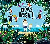 Opas Insel: Tröstendes Kinderbuch zum Umgang mit Verlust und Trauer