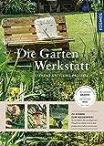 Die Garten-Werkstatt: Kreative Upcycling-Projekte