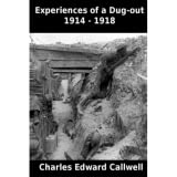 Experiences of a Dug-out, 1914-1918